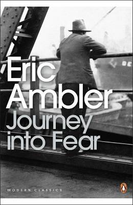 Eric Ambler: Journey into Fear
