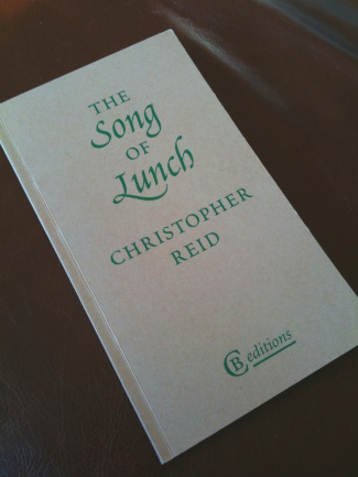Christopher Reid: The Song of Lunch