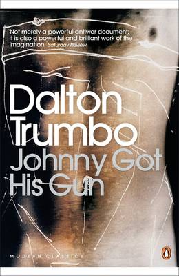 Dalton Trumbo: Johnny Got His Gun