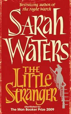 Sarah Waters: The Little Stranger