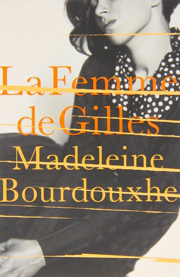 Madeleine Bourdouxhe: La Femme de Gilles (Daunt Books)